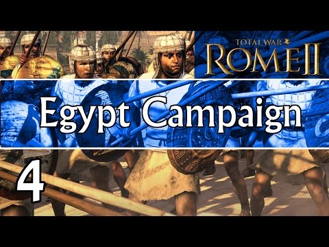 Total War: Rome 2 Emperor Edition Egypt Campaign Part 4 | A Fight To The Death!