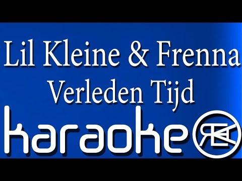 Lil Kleine & Frenna - Verleden Tijd | Karaoke Instrumental Lyrics