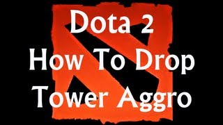 Dota 2 - How to quickly stop towers from attacking you