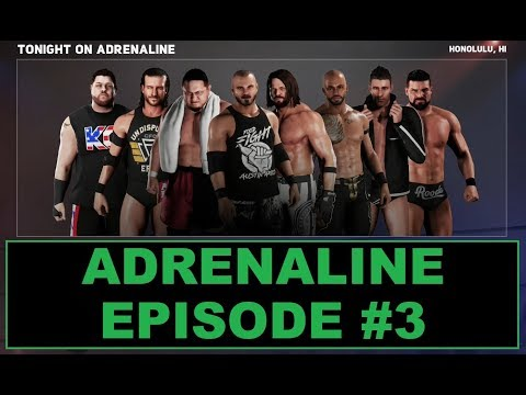 SWE Adrenaline - WWE 2K18 Universe Mode - Episode 3 - Adrenaline