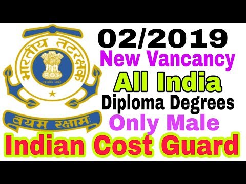 Indian Cost Guard  02/2019 Online From ( Diploma Degrees)