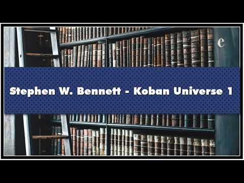 Stephen W. Bennett Koban Universe 1 Audiobook