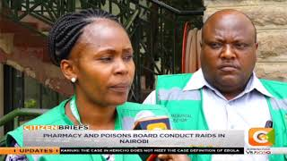 Pharmacy and poisons board conduct raids in Nairobi