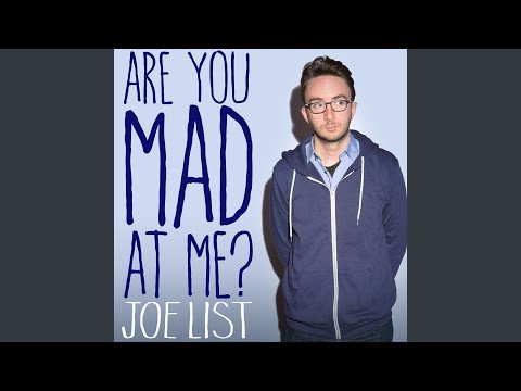 Are You Mad At Me?