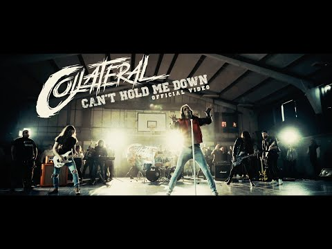 Collateral - Can't Hold Me Down (Official Music Video)