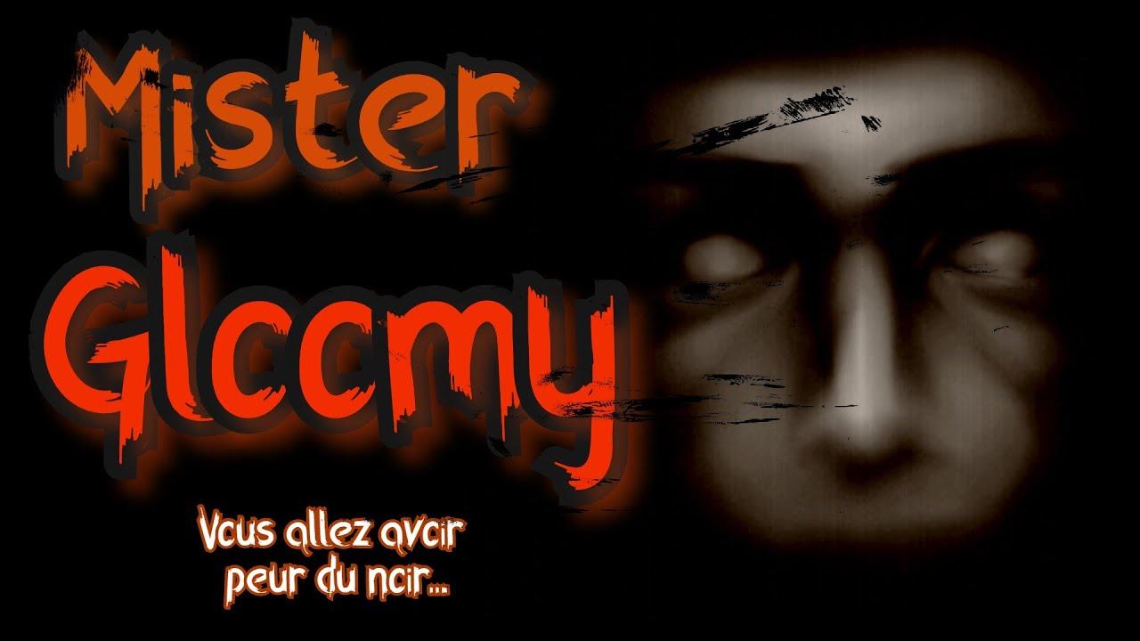 [creepypasta FR] Mister Gloomy (histoire d'horreur inédite fr)