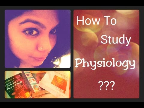 How to study Physiology in Medical School?