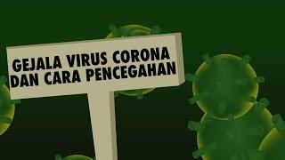Wajib Tahu! Gejala Virus Corona Dan Cara Pencegahannya