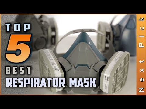 Top 5 Best Respirator Mask Review In 2020