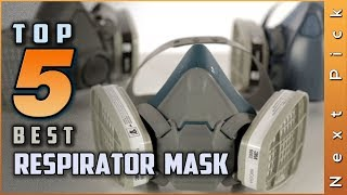 Top 5 Best Respirator Mask Review in 2021