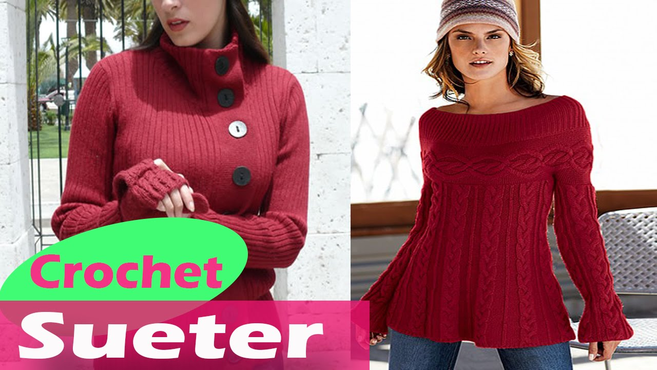 8ddd97ff57563 Sueter y Chompas de mujer tejidas en crochet ganchillo diseños - YouTube