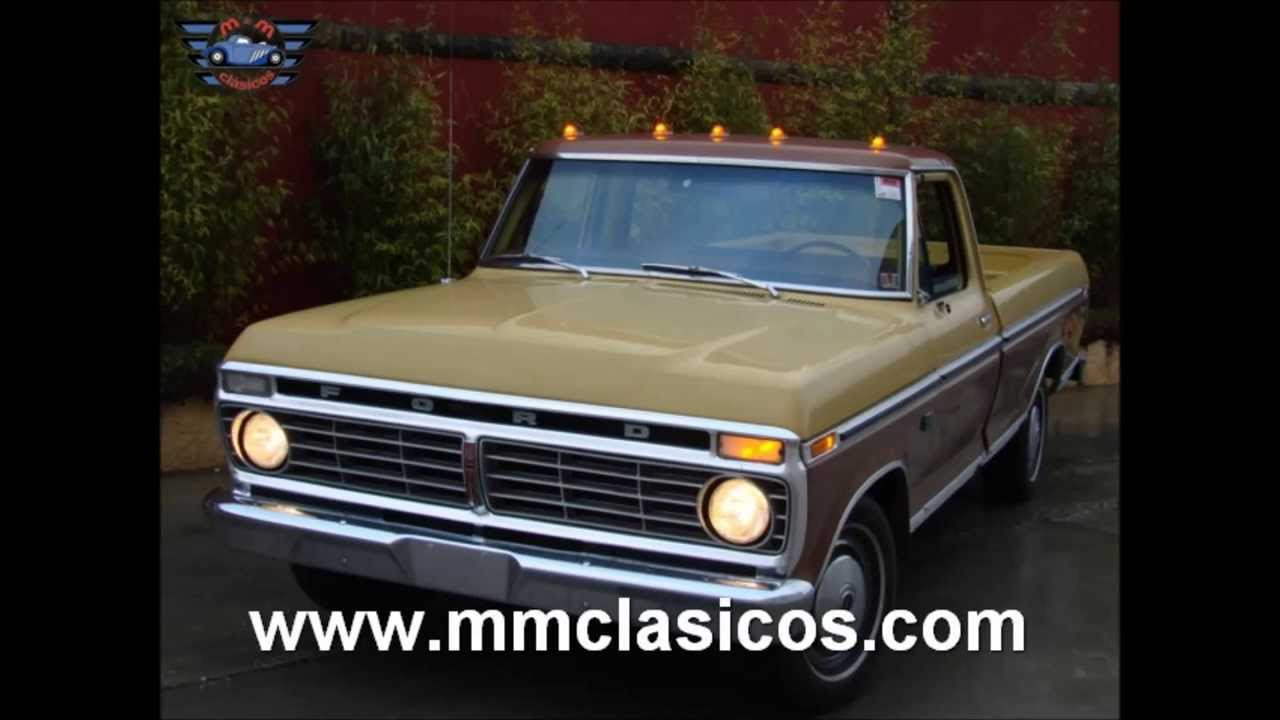 Chevrolet Pick Up >> MM CLASICOS FORD PICK UP F100 1973 - YouTube