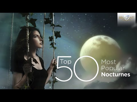 Top 50 Most Popular Classical Nocturnes