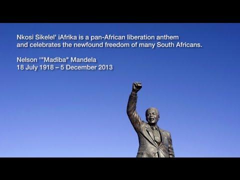 Nelson Mandela - Nkosi Sikelel' iAfrika (God Bless Africa)