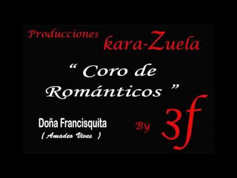 Karaoke Coro de Romanticos (Doña Francisquita)