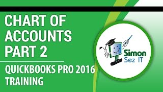 QuickBooks Pro 2016 Tutorial: Setting Up the Chart of Accounts - Part 2