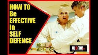 HOW TO Be EFFECTIVE In SELF DEFENCE Karate Vince Morris thumbnail