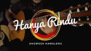 Download lagu Hanya Rindu - Andmesh (Cover) | Gitar Fingerstyle