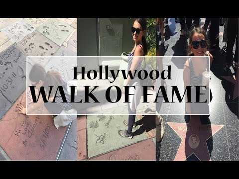 HOLLYWOOD WALK OF FAME | TRAVEL GUIDE VLOG