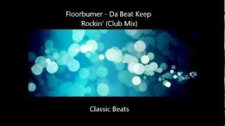 Floorburner - Da Beat Keep Rockin