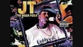 JT the Bigga Figga - Bay Area Playaz