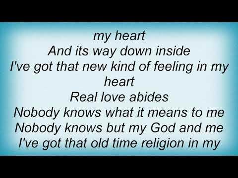 Iris Dement - I've Got That Old Time Religion In My Heart Lyrics