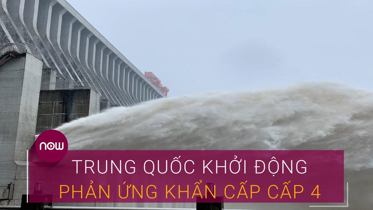 Đập Tam Hiệp: Trung Quốc khởi động phản ứng khẩn cấp cấp 4 | VTC Now