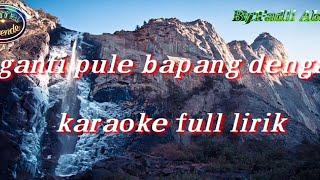 Download Lagu Ganti Pule Bapang Dengah (Karaoke) Koleksi lagu daerah Sumatera  Selatan mp3