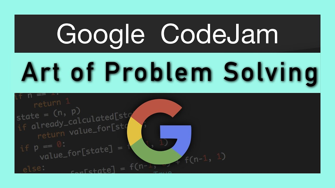 Master The Art of Problem Solving | Google CodeJam