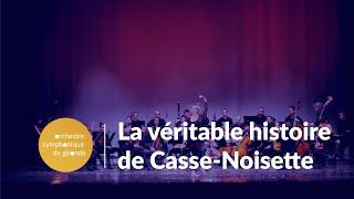 La véritable histoire de Casse-Noisette