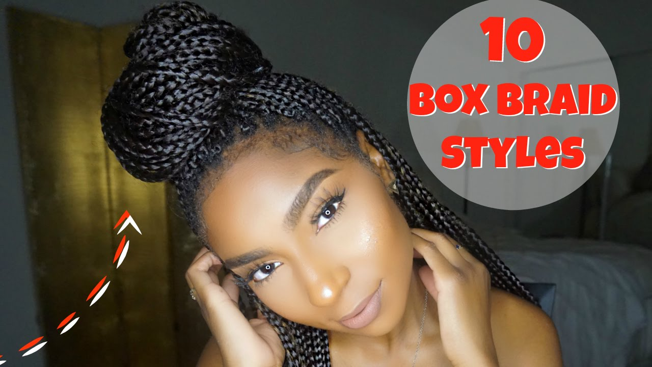 Hairstyles Braids Youtube: 10 NEW STYLES FOR BOX BRAIDS: REQUESTED