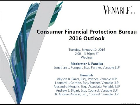 Consumer Financial Protection Bureau 2016 Outlook - January 12, 2016