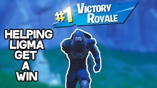 HELPING LIGMA GET HIS FIRST WIN- FORTNITE BATTLE ROYALE
