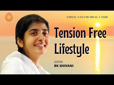 """""""Tension Free Lifestyle"""" by BK Shivani"""