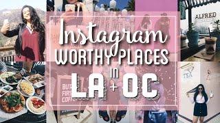 Instagram Worthy Places in LA + Orange County || JizelleMeetsWorld