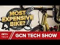 Building The World's Most Expensive Bike Ever! | GCN Tech Show Ep. 36