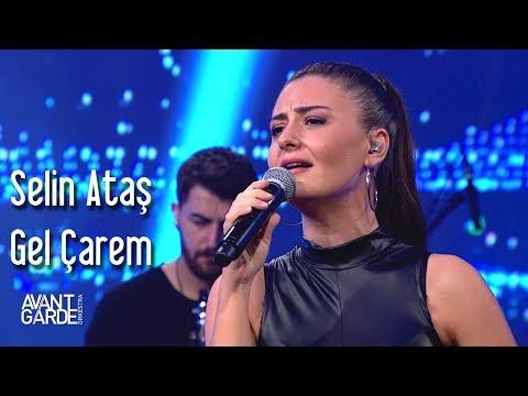 Avantgarde Orkestra & Selin Ataş  - Gel Çarem