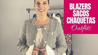 Blazers Sacos y Chaquetas - Cómo combinarlos [Outfits]