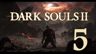 Dark Souls 2 - Gameplay Walkthrough Part 5: The Pursuer