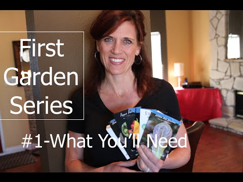 First Garden Series #1 - What You'll Need to Get Started