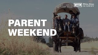 WHITE RIVER ACADEMY I PARENT WEEKEND