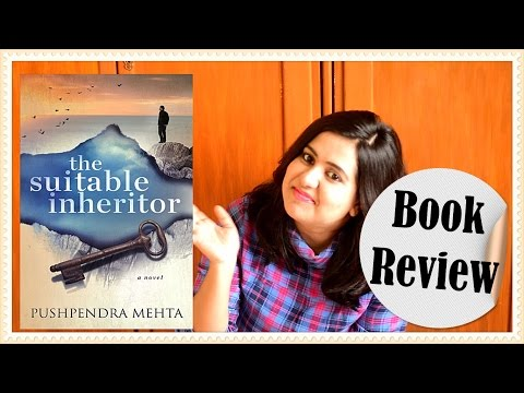 Book Review - The Suitable Inheritor by Pushpendra Mehta (Genre - General Fiction)