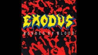 Exodus - (HD)- Bonded By Blood - Full Album