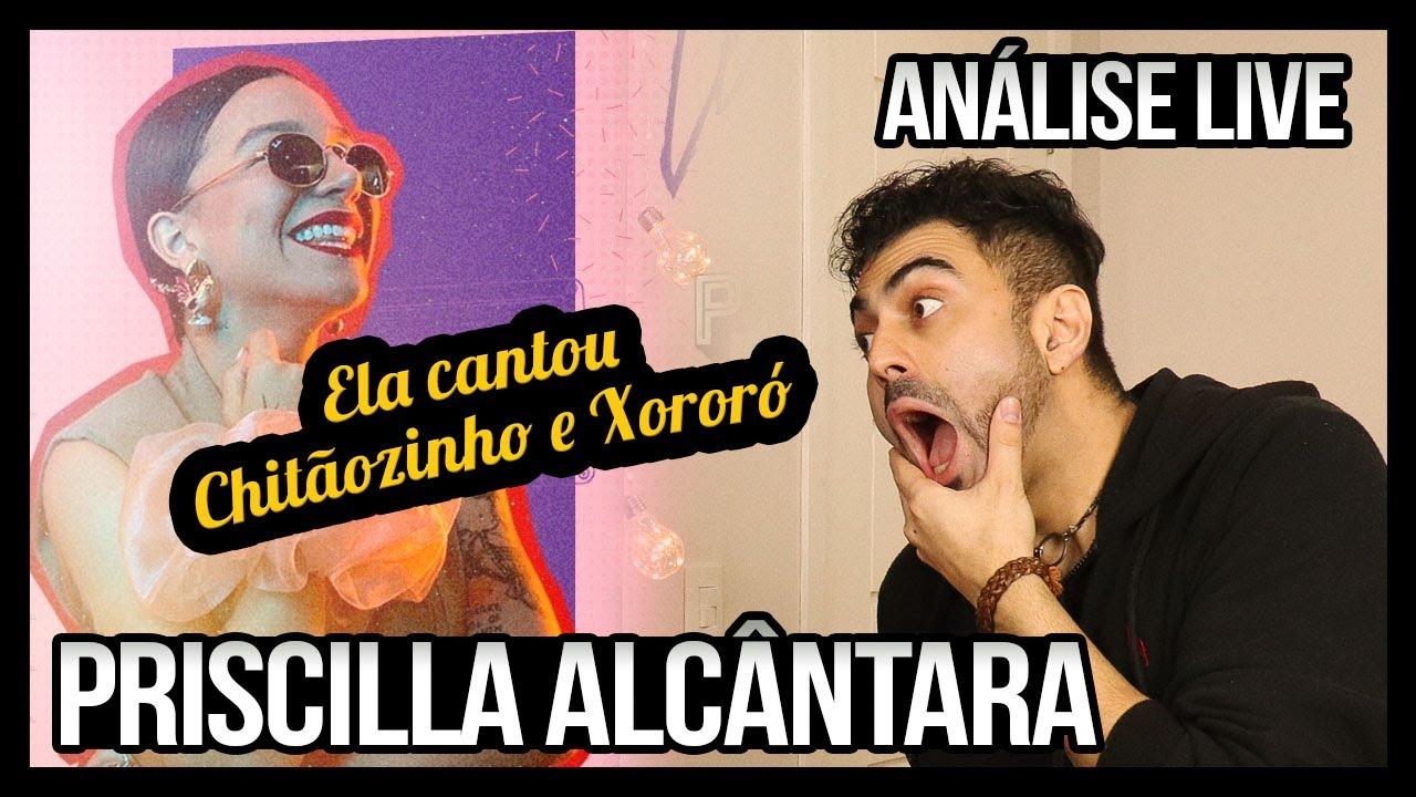 ANALISANDO Live Priscilla Alcantara - #FiqueEmCasa e cante #Comigo