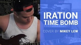 Iration - Time Bomb (Full Cover By MikeyLew) *Studio Quality