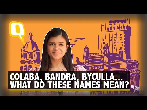 How Some Areas in #Mumbai got their Names? | The Quint