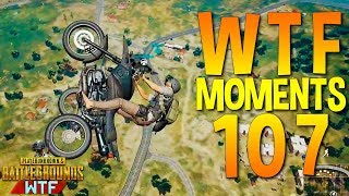 PUBG WTF Funny Moments Highlights Ep 107 (playerunknown's battlegrounds Plays)