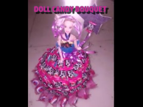 Diy Make A Beautiful Doll Candy Bouquet Youtube