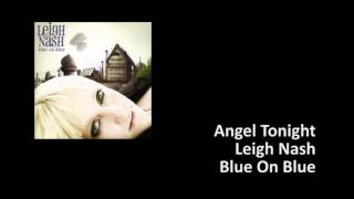 Watch Leigh Nash Angel Tonight video