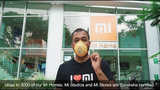 It's safe to visit a Mi offline store | Safety precautions at Mi Home Stores